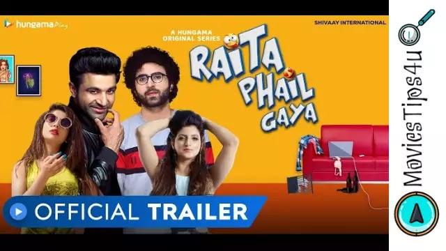 Raita Phail Gaya Web Series Cast Release Date Trailer Wiki