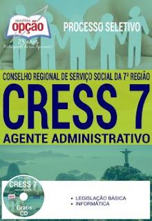 Apostila Concurso CRESS7 RJ 2017 Agente Administrativo - Download Grátis Cd ROM-PDF