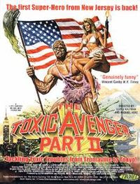 review of T.comhe Toxic Avenger part 2 at http://www.gorenography.com