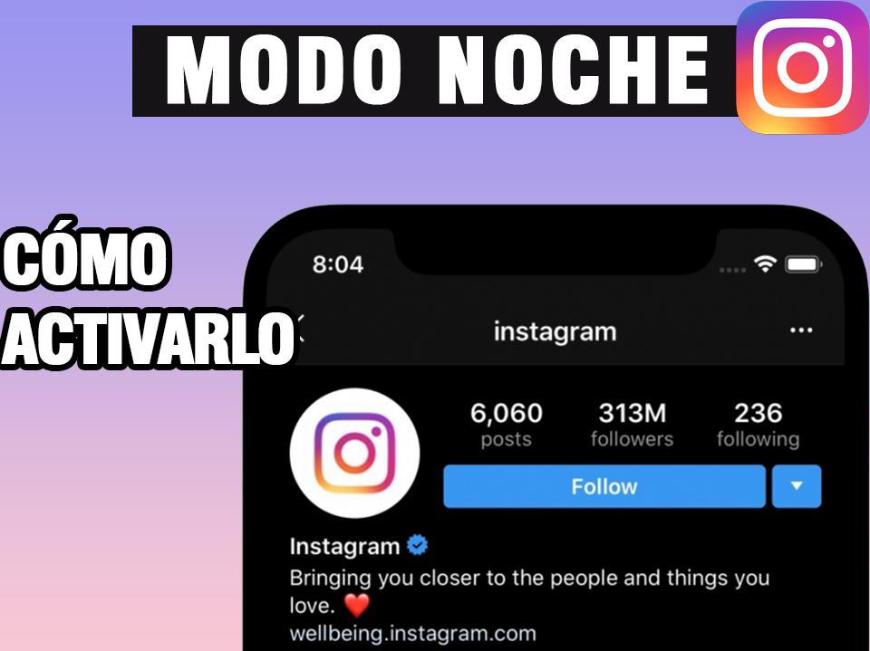 CÓMO activar el modo noche en Instagram