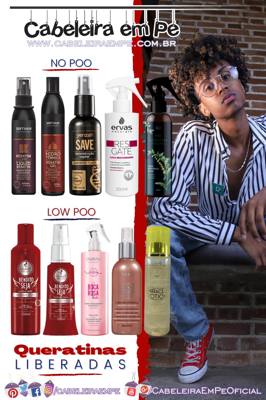 Queratina Líquida no cabelo Liberada para Low Poo e No Poo - Haskell, Yenzah, Ervas Naturais, Amend, Love Potion, Abela, Boca Rosa (Cadiveu) e Soft Hair