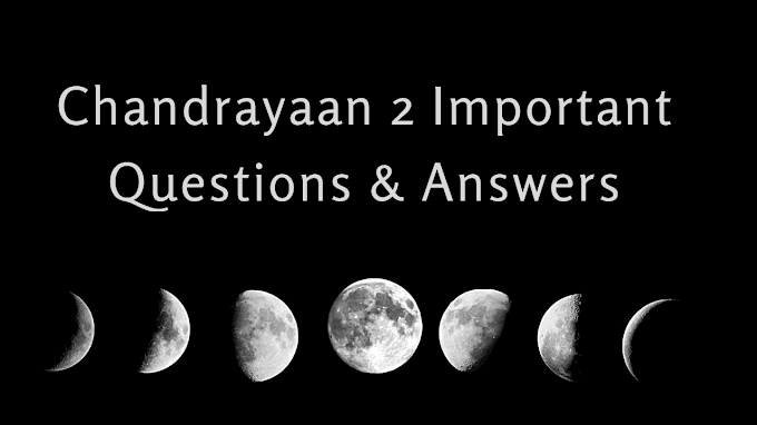 Chandrayaan 2 Mission Important Questions And Answers