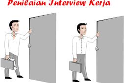 3 Penilaian yang sering dilihat oleh HRD pada saat interview kerja