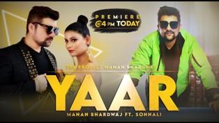 Yaar Lyrics - Manan Bhardwaj Ft. Sonnali