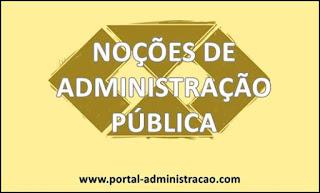 Noções de Administração Pública