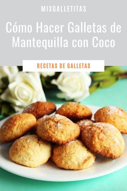 Cómo hacer galletas de mantequilla con coco