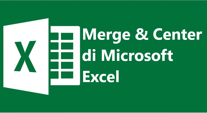 fungsi merge and center