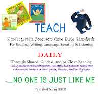 https://www.teacherspayteachers.com/Product/TEACH-ELA-Kindergarten-Standards-Using-Popular-Books-1-No-One-is-Just-Like-Me-2023933