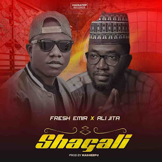 MUSIC: Fresh Emir feat. Ali Jita – Shagali