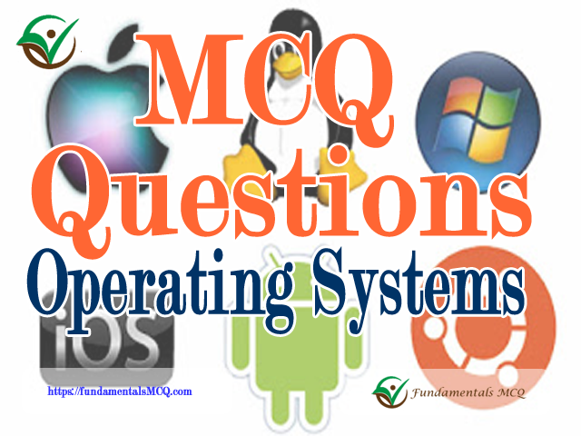 Operating System Exam Questions and Answers MCQ Type #151 to #200