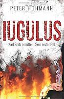 https://www.amazon.de/Iugulus-Karl-Seitz-ermittelt-erster-ebook/dp/B08B1W3H83/ref=sr_1_1?__mk_de_DE=%C3%85M%C3%85%C5%BD%C3%95%C3%91&dchild=1&keywords=Iugulus&qid=1594798895&sr=8-1