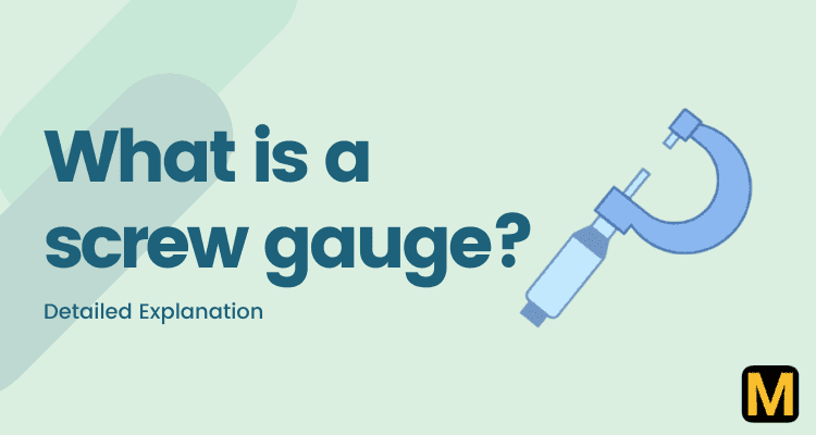 What is a screw gauge?