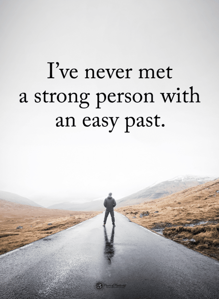 Strong Person Quotes, Easy Past Quotes, Strong People Quotes, Quotes,