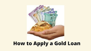 How to Apply a Gold Loan