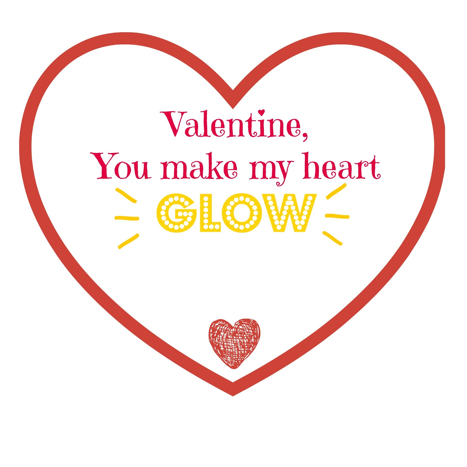 photo relating to You Make My Heart Glow Printable identified as Oneself Produce my Centre Shine - No cost Valentines Working day Printable