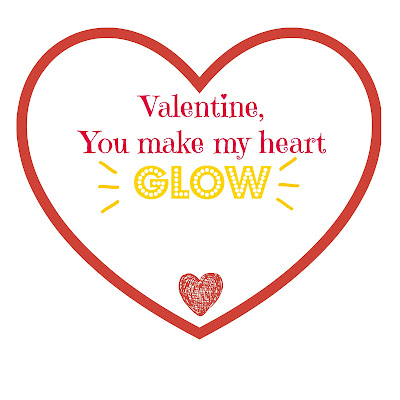 You Make my Heart GLOW - FREE Valentine's Day Printable