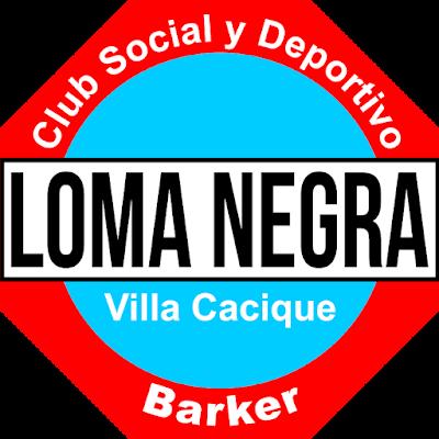 CLUB SOCIAL Y DEPORTIVO LOMA NEGRA (VILLA CACIQUE)