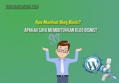 Apa Manfaat Blog Bisnis
