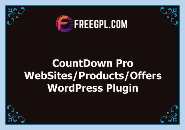 CountDown Pro WP Plugin - WebSites/Products/Offers Nulled Download Free