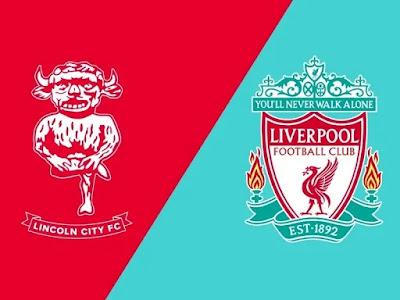 مشاهدة مباراة ليفربول ولينكولن سيتي 24-9-2020 بث مباشر في كأس الرابطة