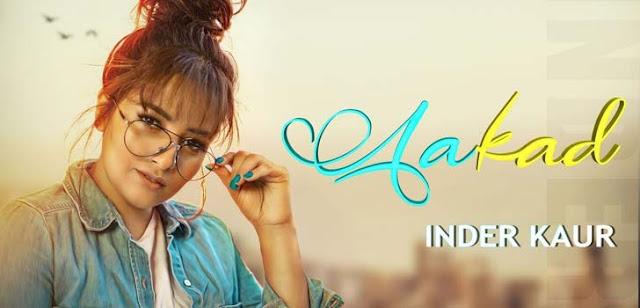 Aakad Lyrics – Inder Kaur