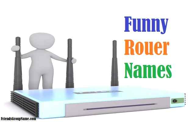 Funny Router Names