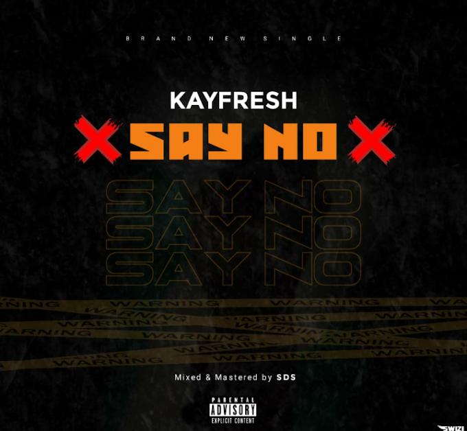 Kayfresh-Say No