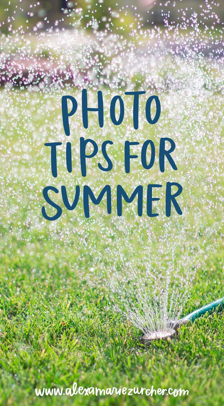Summer Photos Tips - Sprinklers, Beach, and Pool!
