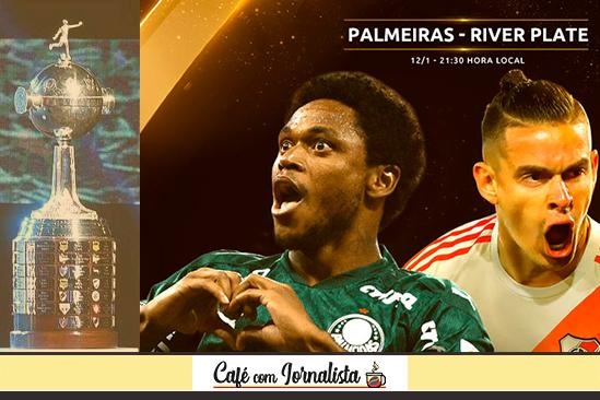 Palmeiras x River na semifinal da Libertadores