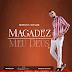"""Prophet In The Name lança a sua mais recente Ep MAGADEZ """"Confira"""""""