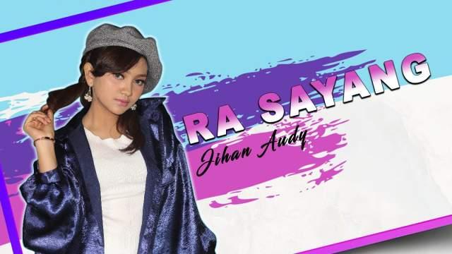 Jihan Audy - Ra Sayang