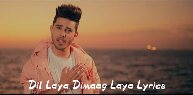 Dil-Laya-Dimaag-Laya-Lyrics