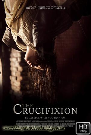 La Crucifixion [1080p] [Latino-Ingles] [MEGA]