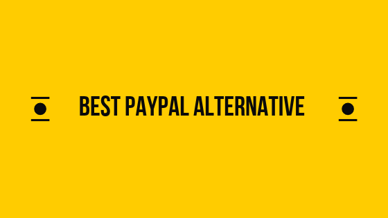 Best Top 7 PayPal Alternatives For Bloggers And Freelancers in Hindi