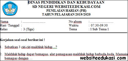 Soal PH / UH Kelas 3 Tema 1 Subtema 1 Terbaru