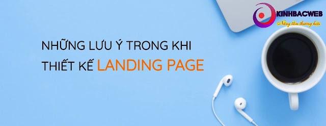 Những lưu ý để thiết kế 1 Landing page hiệu quả