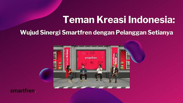 Teman Kreasi Indonesia: Wujud Sinergi Smartfren dengan Pelanggan Setianya