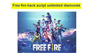 Free fire hack script unlimited diamonds 2020