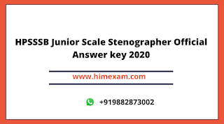 HPSSSB Junior Scale Stenographer Official Answer key 2020