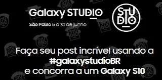 Promoção Samsung Galaxy Studio - Concorra Galaxy S10