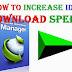4 Cara Mempercepat Download IDM Hingga 572,6%