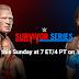 Survivor Series 2017: Confira o card completo para o Pay-Per-View de hoje!