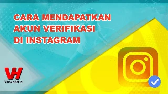 Cara Mendapatkan Akun Verifikasi di Instagram