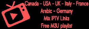 Canada USA UK France Arabic Italy Germany Mix IPTV