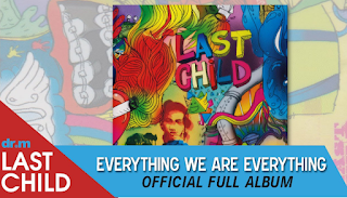 Download Lagu Mp3 Last Child full album rar zip Everything We Are Everything lengkap
