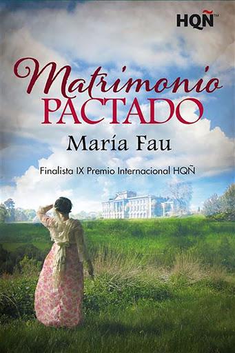 06 - Matrimonio pactado - María Fau - Harlequín HQÑ