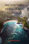 Travel: Are you ready to travel after COVID-19 pandemic?
