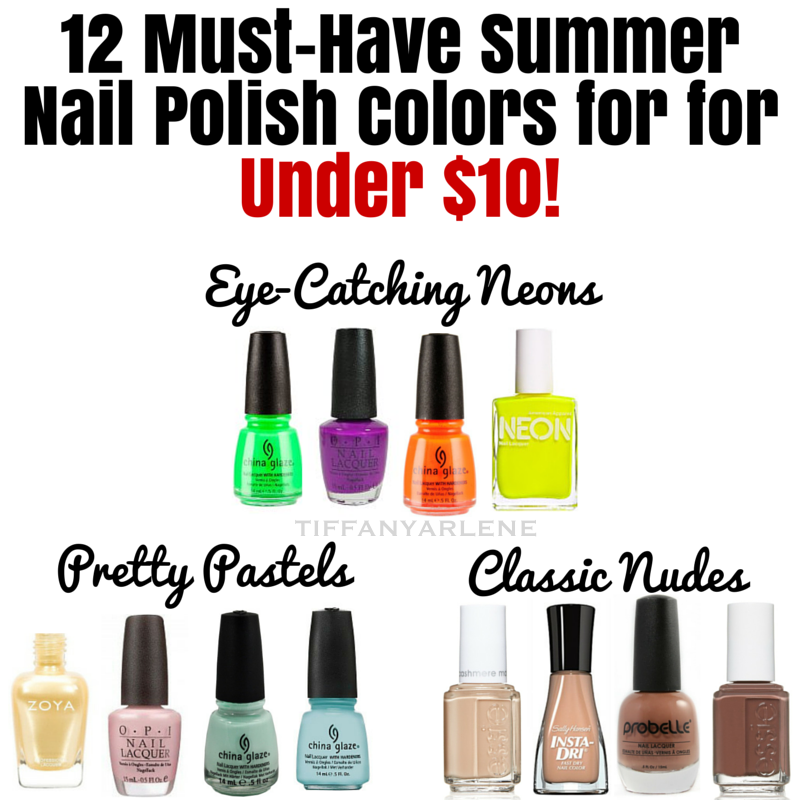 12 Must-Have Summer Nail Polish Colors - Under $10!