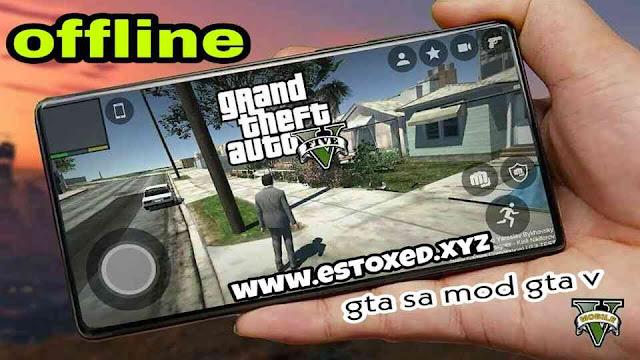 تنزيل لعبة GTA SA معدلة بمود GTA V للاندرويد من ميديا فاير اخر تحديث