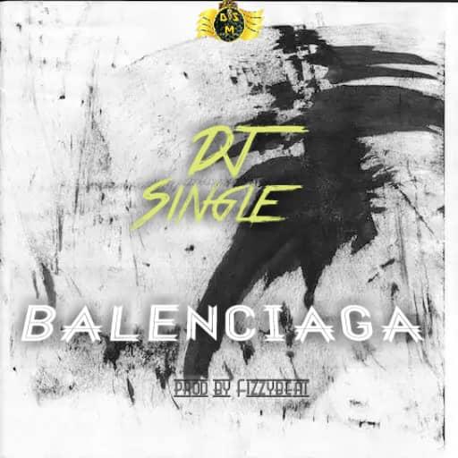 Dj Single - Balenciaga